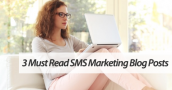 SMS marketing blog posts